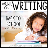 Work On Writing Back To School Edition (10 Writing Center Activities)
