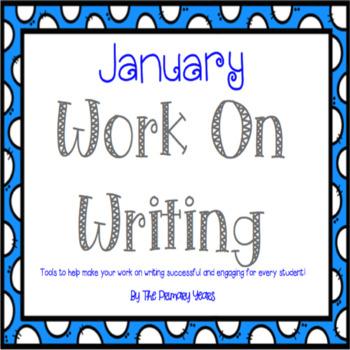 Work On Writing: January Edition
