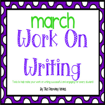 Work On Writing: March Edition