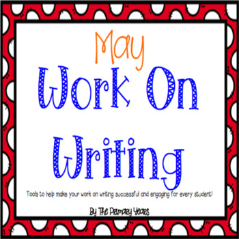 Work On Writing: May Edition