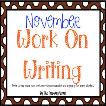 Work On Writing: November Edition