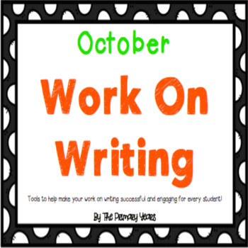 Work On Writing: October Edition