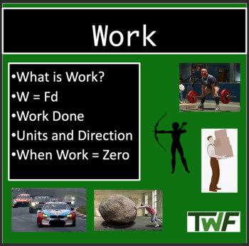 Work and Energy - Physics PowerPoint Lesson and Student No