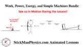 Work, Power, Energy, and Simple Machines Bundle