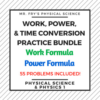 Work, Power, & Time Practice Bundle