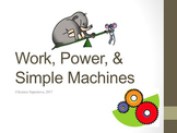 Work, Power and Simple Machines PPT w/ Student Note Taking Guide