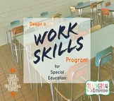 Work Skills Program * Special Education * Full Guide, Visu