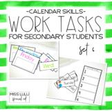 Work Tasks for Secondary Students {Calendar Skills}