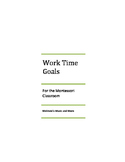Work Time Goals for the Montessori classroom