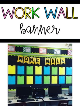 Work Wall Banners