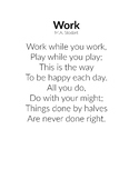 Work While You Work Poem