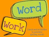 Work Work- Spelling Practice