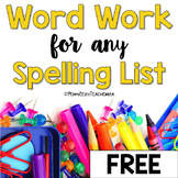 FREE --Word Work for ANY Spelling List