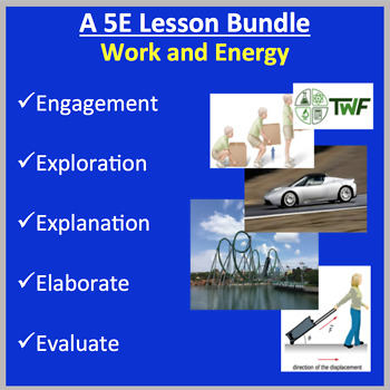 Work and Energy - 5E Lesson Bundle