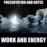 Work and Energy Presentation and Notes | Print | Digital