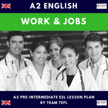 Work and Jobs Pre-Intermediate Lesson Plan For ESL