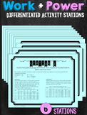 Work and Power Differentiated Activity Stations