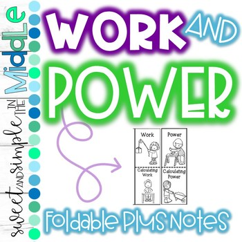 Work and Power Foldable plus Notes