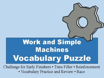 Work and Simple Machines Vocabulary Puzzle