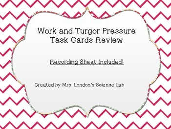 Work and Turgor Pressure Task Cards
