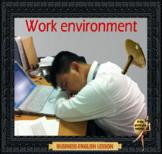 Work environment – Business English - Adult conversation classes