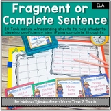 Complete Sentence or Fragment: Task Cards | Recording Shee
