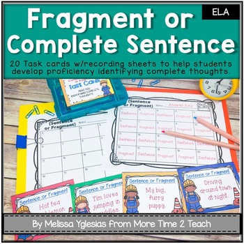 Work in Progress {20 task cards to review Sentences & Fragments}