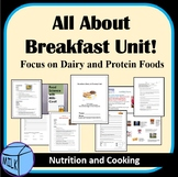 Entire Breakfast (Dairy and Protein) Unit- A Huge Bundle!