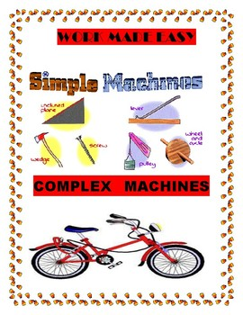 Work made Easy- Simple and Complex Machines