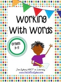 Working with Words Activities - Activities for grades 3-5 to go Back in the Text