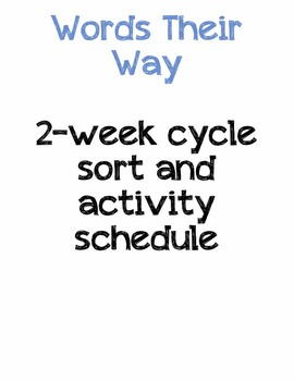Work on Words )Daily 5) ~ 2 week cycle schedule of sorts and activities