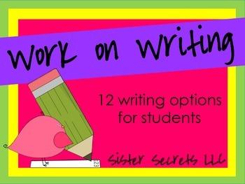 Work on Writing [12 Writing Options]