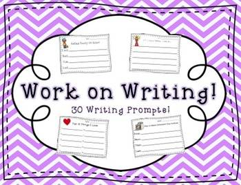 Work on Writing! {30 prompts}