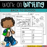 Work on Writing - Back to School