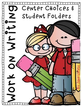 Work on Writing (Center Choices and Student Folders) Back