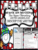 Work on Writing Center: Upper Elementary Descriptive Writing (Winter-Themed)