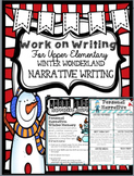 Work on Writing Center: Upper Elementary Narrative Writing (Winter-Themed)
