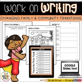 Work on Writing - Changing Family and Community Traditions