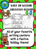Work on Writing Centers - Christmas Edition