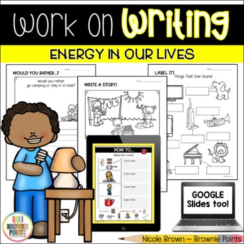 Work on Writing - Energy In Our Lives
