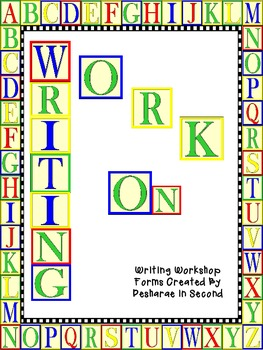 Work on Writing:  Forms for Writer's Workshop