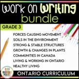 Work on Writing - Grade 3 Ontario Curriculum Bundle