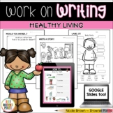 Work on Writing - Healthy Living (Grade 1)