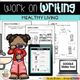 Work on Writing - Healthy Living (Grade 2)