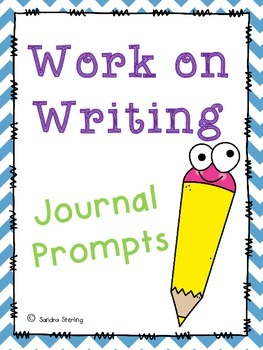 Work on Writing Journal Prompts