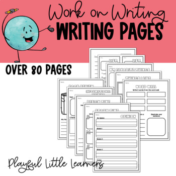 Work on Writing Pages - Writing Center Pack