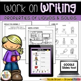 Work on Writing - Properties of Liquids and Solids