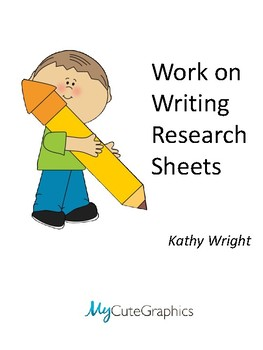 Work on Writing Research Sheets