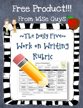 Six Traits Work on Writing Rubric for the Daily 5