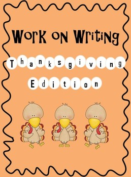 Work on Writing (Thanksgiving Edition)